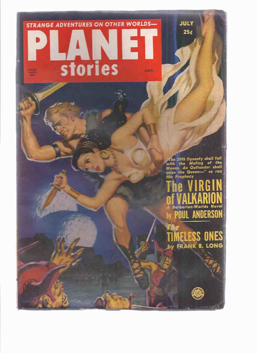 Image for Planet Stories July 1951 Volume 5 # 1 (inc. Virgin of Valkarion; Slave Ship to Andrigo; Venus Mission; Sign of Life; Monster; Timeless Ones; Temple of Han; Mercy Flight; Blackout in Cygni  )( SF / Science Fiction Pulp Magazine )