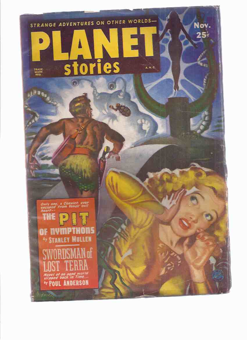 Image for Planet Stories November 1951 Volume 5 # 3 (inc. Swordsman of Lost Terra; Pit of Nympthons; Halftripper; Palimpsest; Grim Green World; The Last Laugh; The Illusionaries; Wreck Off Triton; The Conquistadors Come )( SF / Science Fiction Pulp Magazine )