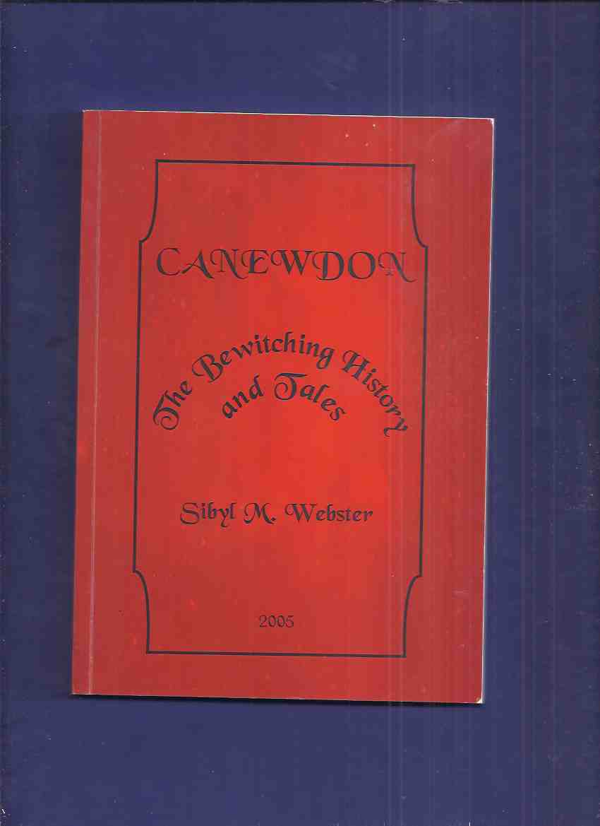 Image for Canewdon:  The Bewitching History and Tales  (inc. Folklore; George Pickingale; Radar Sites; Canute; Village Houses; Foot and Mouth Disease; etc)( Rochford Area in Essex, England )