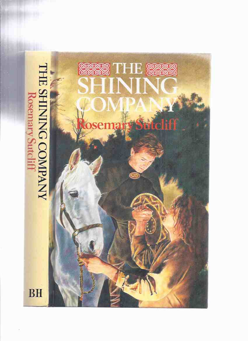 Image for The Shining Company ---by Rosemary Sutcliff