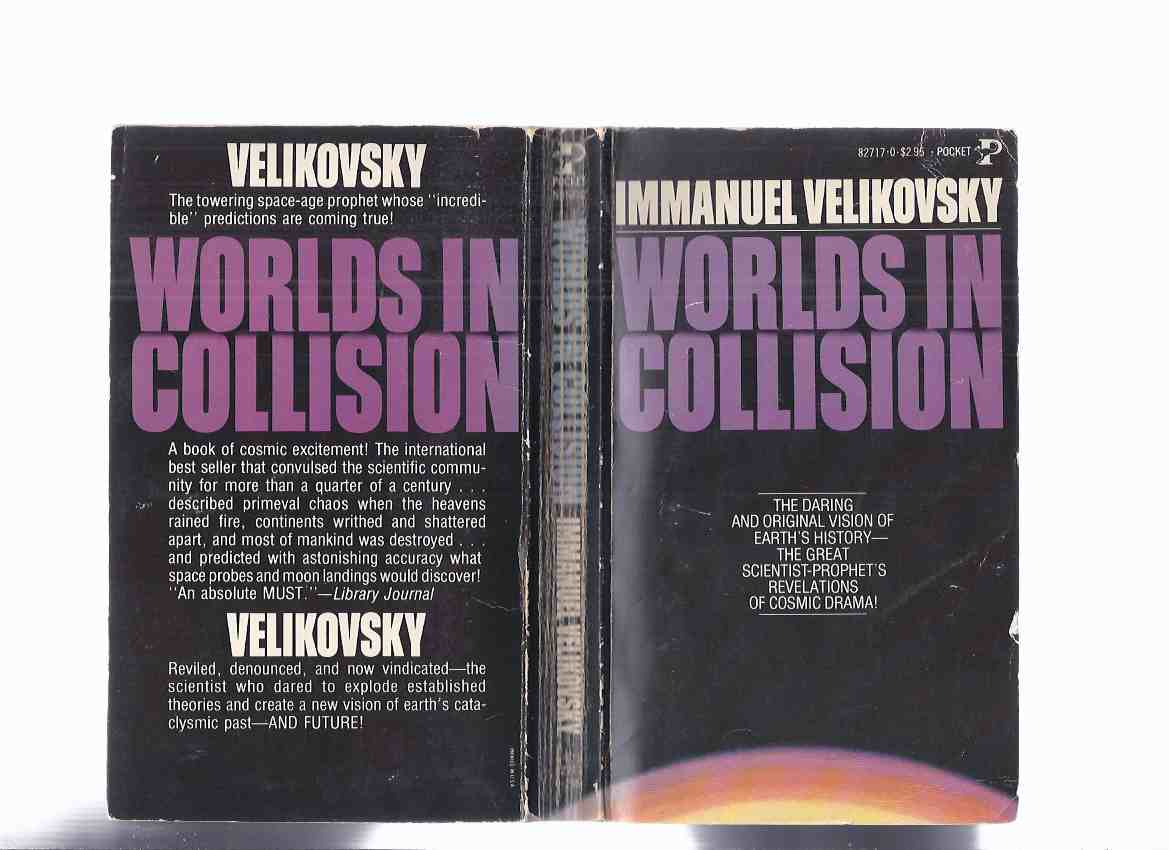 Image for Worlds in Collision ---by Immanuel Velikovsky  (The Classic Masterwork of Earth's Cataclysmic Past By the Acclaimed Giant of 20th Century Science )