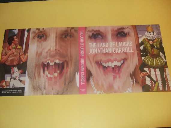 Image for Centipede Press ( Dustjacket ONLY for The Land of Laughs By Jonathan Carroll )( NO BOOK ! ---NO BOOK ! - DJ ONLY )