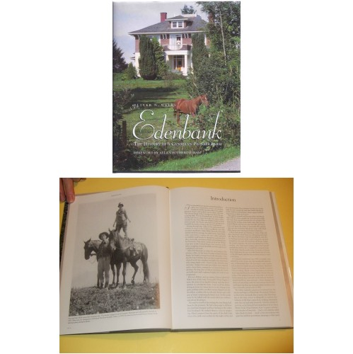 Image for EDENBANK:  The History of a Canadian Pioneer Farm -by Oliver N Wells (signed by the editors )( BC / B.C. / British Columbia / Chilliwack Region / Dairy Farming / Family History )