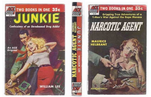 Image for ACE # D-15 - JUNKIE:  Confessions of an Unredeemed Drug Addict  ---by William Lee ( Wm S Burroughs )---bound with Narcotic Agent ---by Maurice Helbrant ( with Three Other Editions of JUNKIE in ACE paperbacks )( released in the UK as Junky )