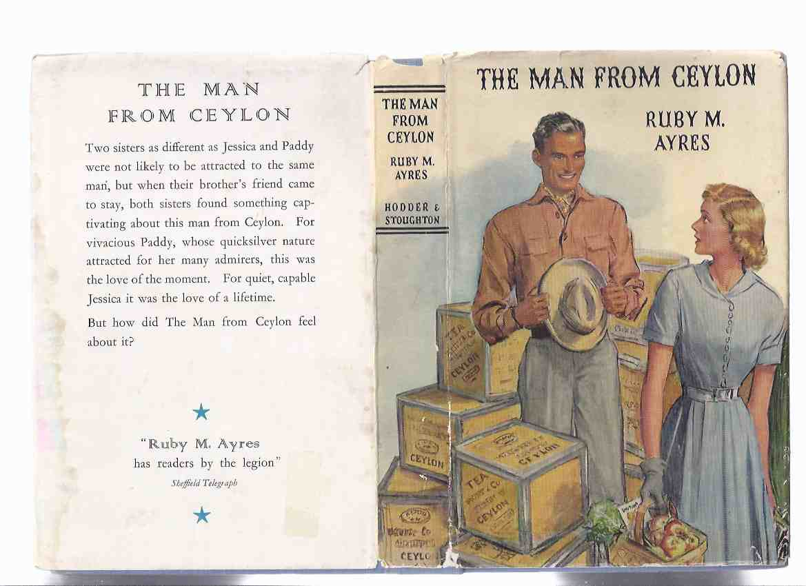 Image for The Man from Ceylon ---by Ruby M Ayres  ( 1st Edition in Dustjacket )