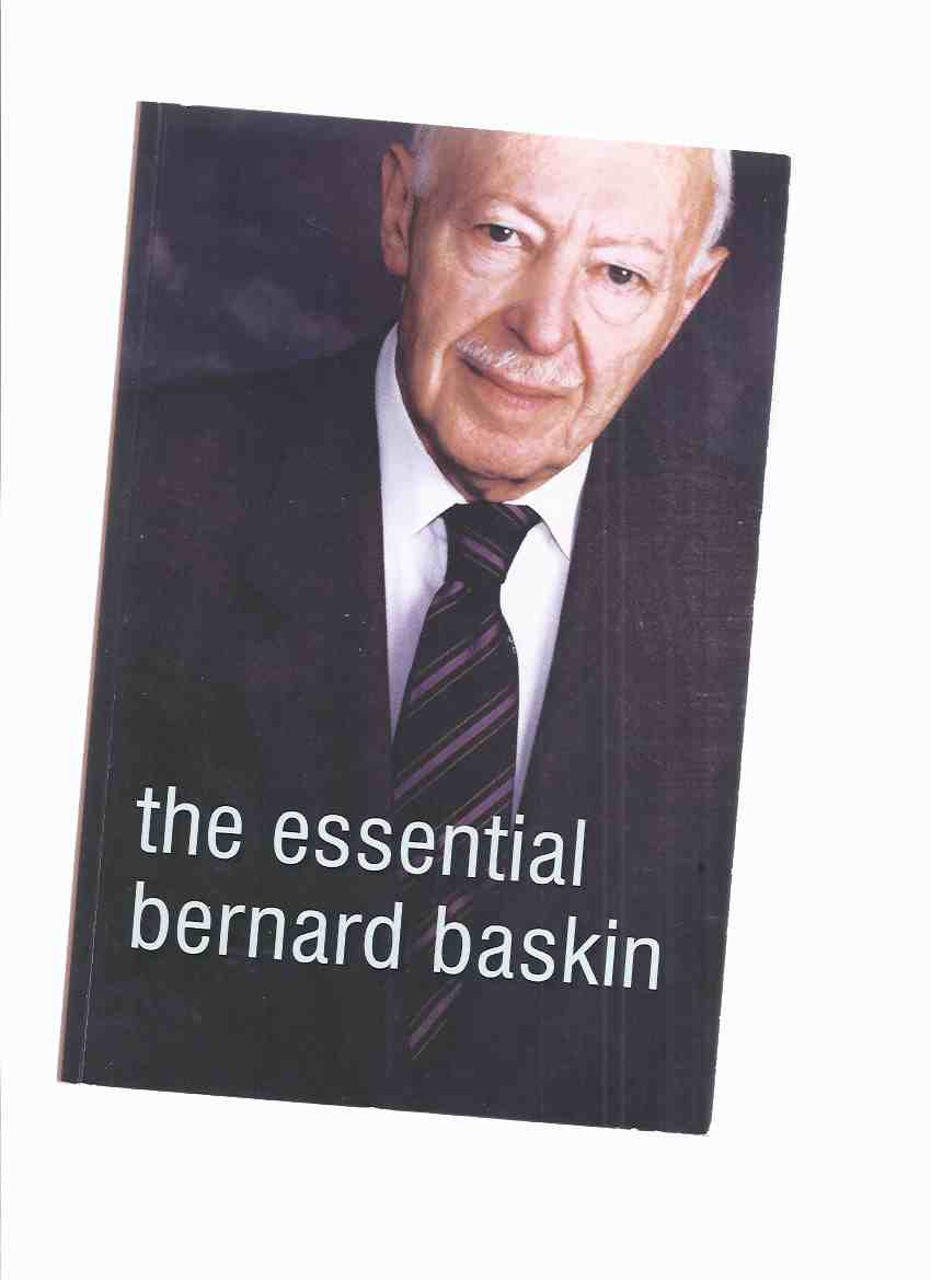 Image for The Essential Bernard Baskin ---a Signed Copy ( Temple Anshe Sholom, Hamilton, Ontario )