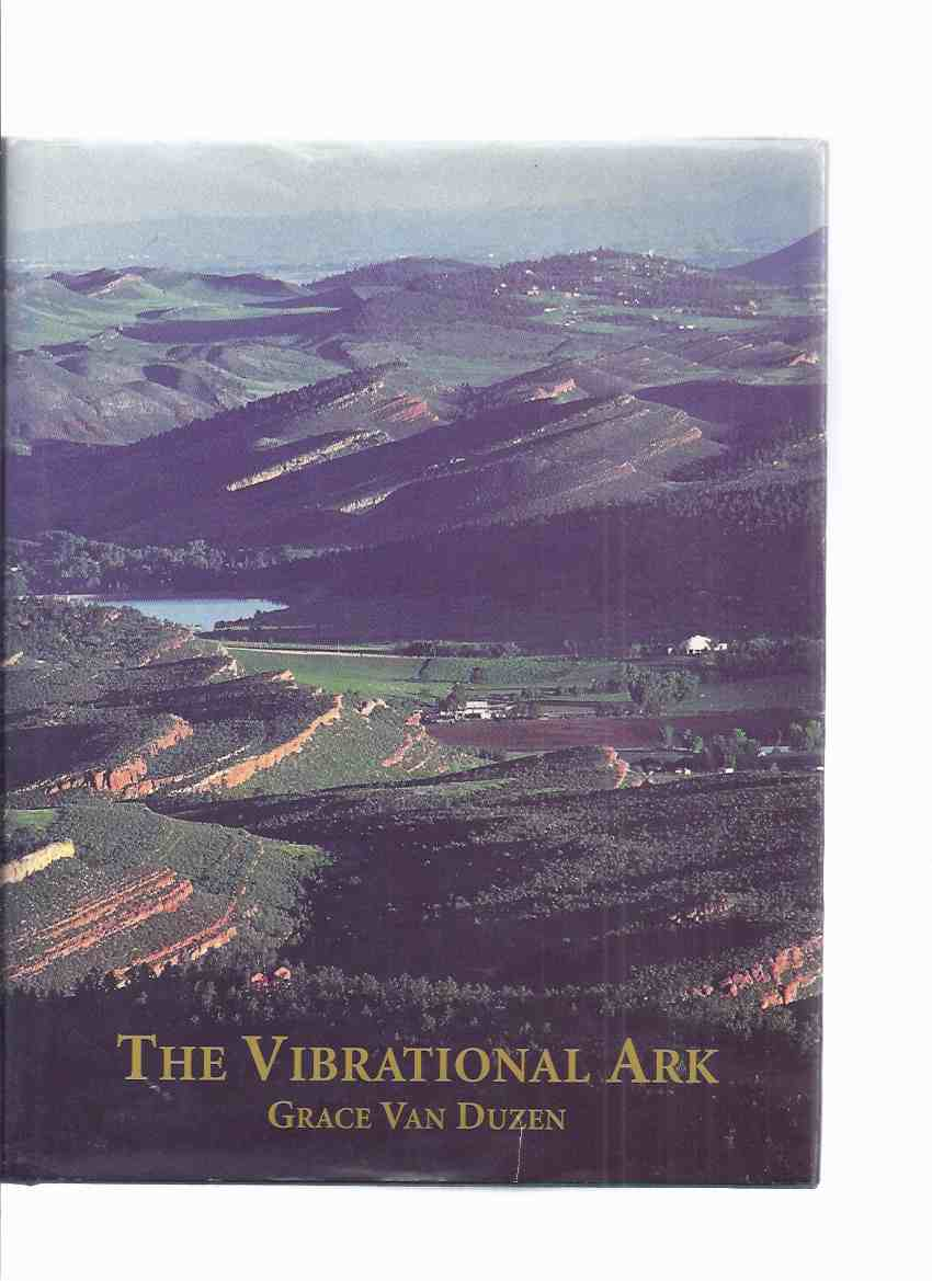 Image for The Vibrational Ark -by Grace Van Duzen -a Signed Copy ( Emissaries of Divine Light related)