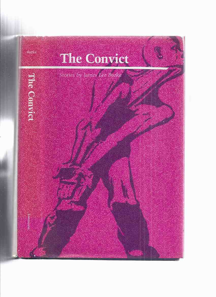 Image for The Convict: Stories ---by James Lee Burke