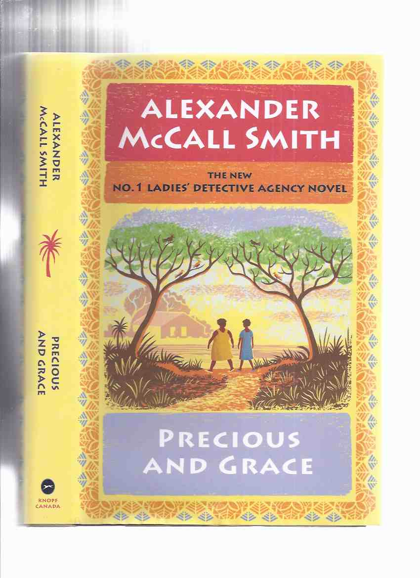 Image for Precious and Grace:  The No. 1 Ladies' Detective Agency, Book 17 -by Alexander McCall Smith ( Volume Seventeen )