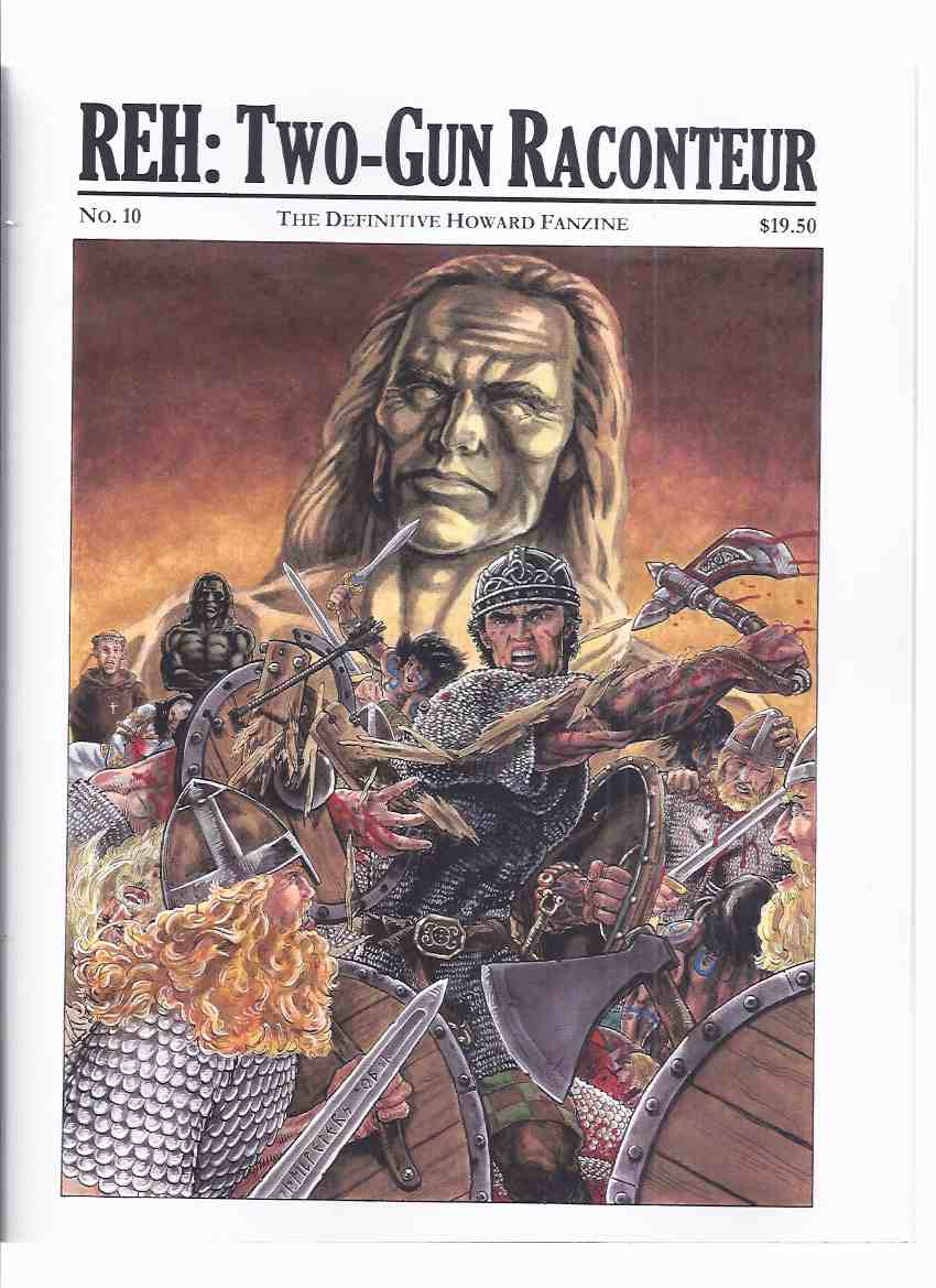 Image for REH:  Two Gun Raconteur: The Definitive [ Robert E ] Howard Magazine, # 10, Winter 2006 (inc. The Voice of Death; Images from Hell, a REH Poetry Portfolio By Cavalier; Red Shadows: The Temptation of Solomon Kane By Herridge; a KULL Story By Tompkins, etc)