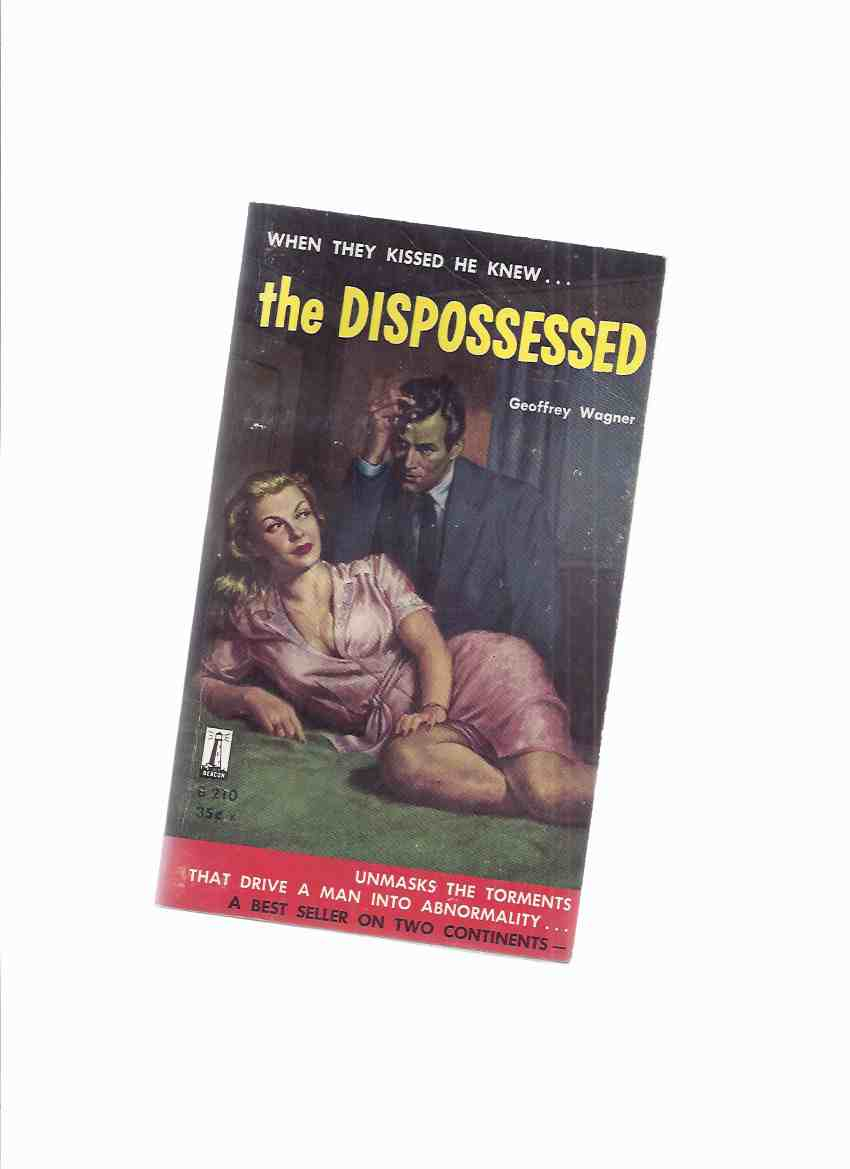 Image for The Dispossessed -by Geoffrey Wagner  / Beacon Books # B-210