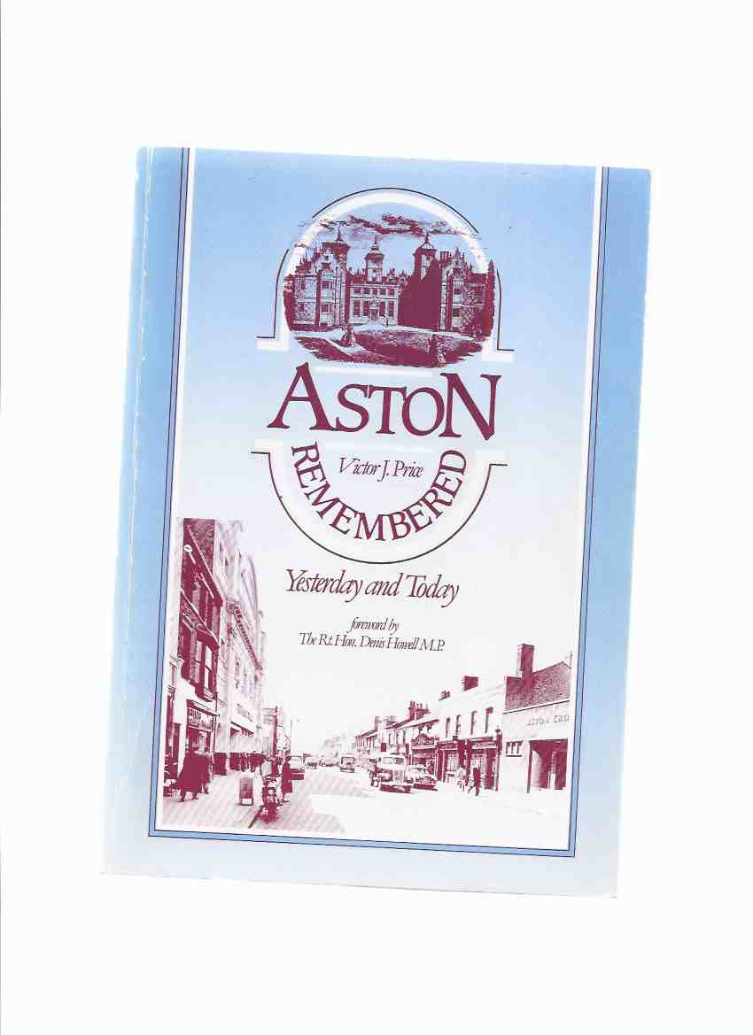 Image for Aston Remembered - Yesterday and Today -by Victor J Price ( Birmingham England / Local History )