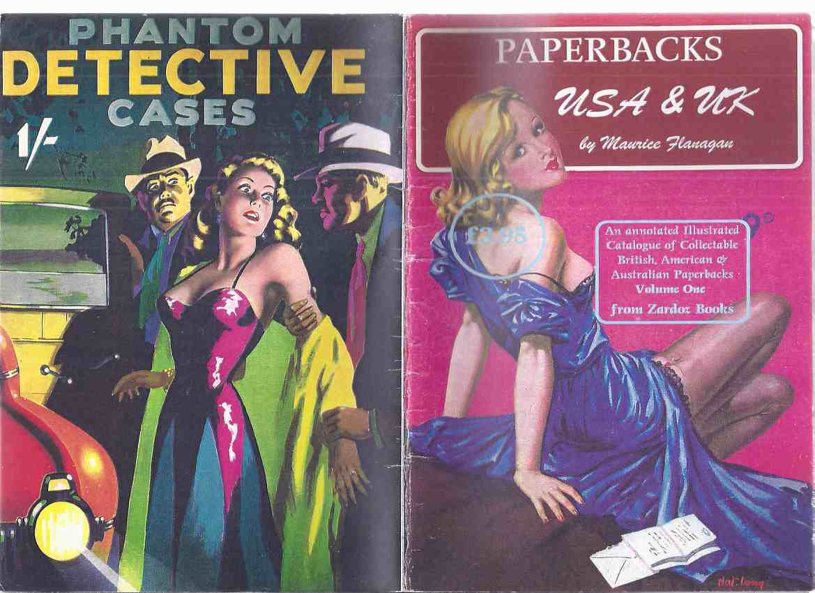 Image for Paperbacks USA & UK An Annotated Illustrated Catalogue of Collectable British American & Australian PBs, Volume 1 from Zardoz Books (inc: Dashiell Hammett; Noir; Fu Manchu; Harry Whittington; Reginald Heade; Juvenile Delinquency; Sleaze; Dean Koontz, etc)