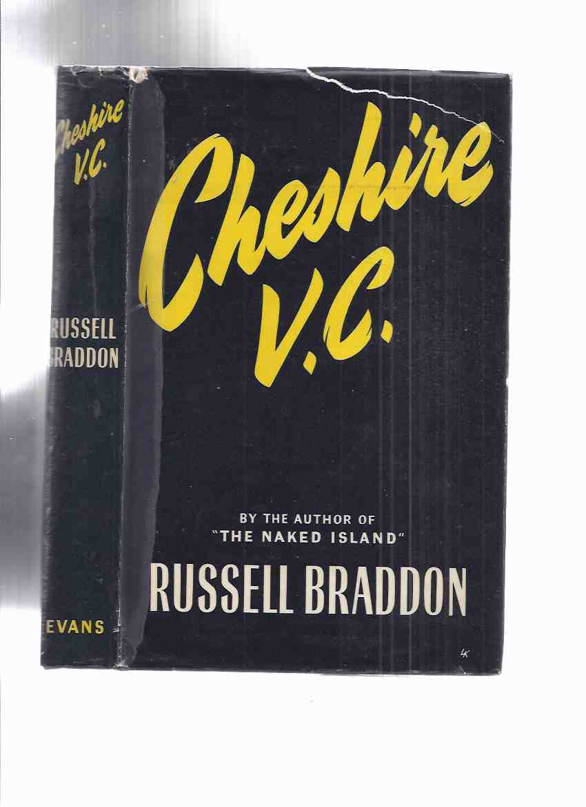 Image for Cheshire, V.C., A Study of War and Peace -by Russell Braddon ( Group Captain Leonard Cheshire, VC, DSO, DFC / 617 Squadron / Bomber Command / RAF / R.A.F. / Royal Air Force )( Victoria Cross )