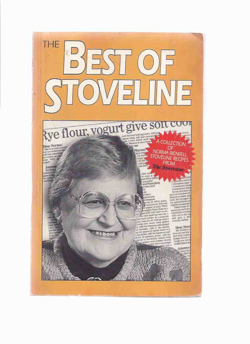 Image for The Best of Stoveline: A Collection of Norma Bidwell Stoveline Recipes from The ( Hamilton ) Spectator -by Norma Bidwell - A signed Copy ( Cookbook / Cook Book )