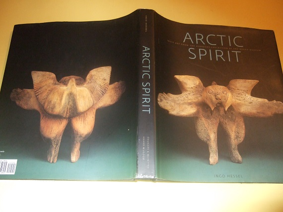 Image for Arctic Spirit:  Inuit Art from the Albrecht Collection at the Heard Museum ( Phoenix Arizona )(includes: TWO ARTISTS SPEAK - William Noah, a View from Baker Lake / Pitaloosie Saila, a View from Cape Dorset )( Sculpture, Prints, Drawings, etc)