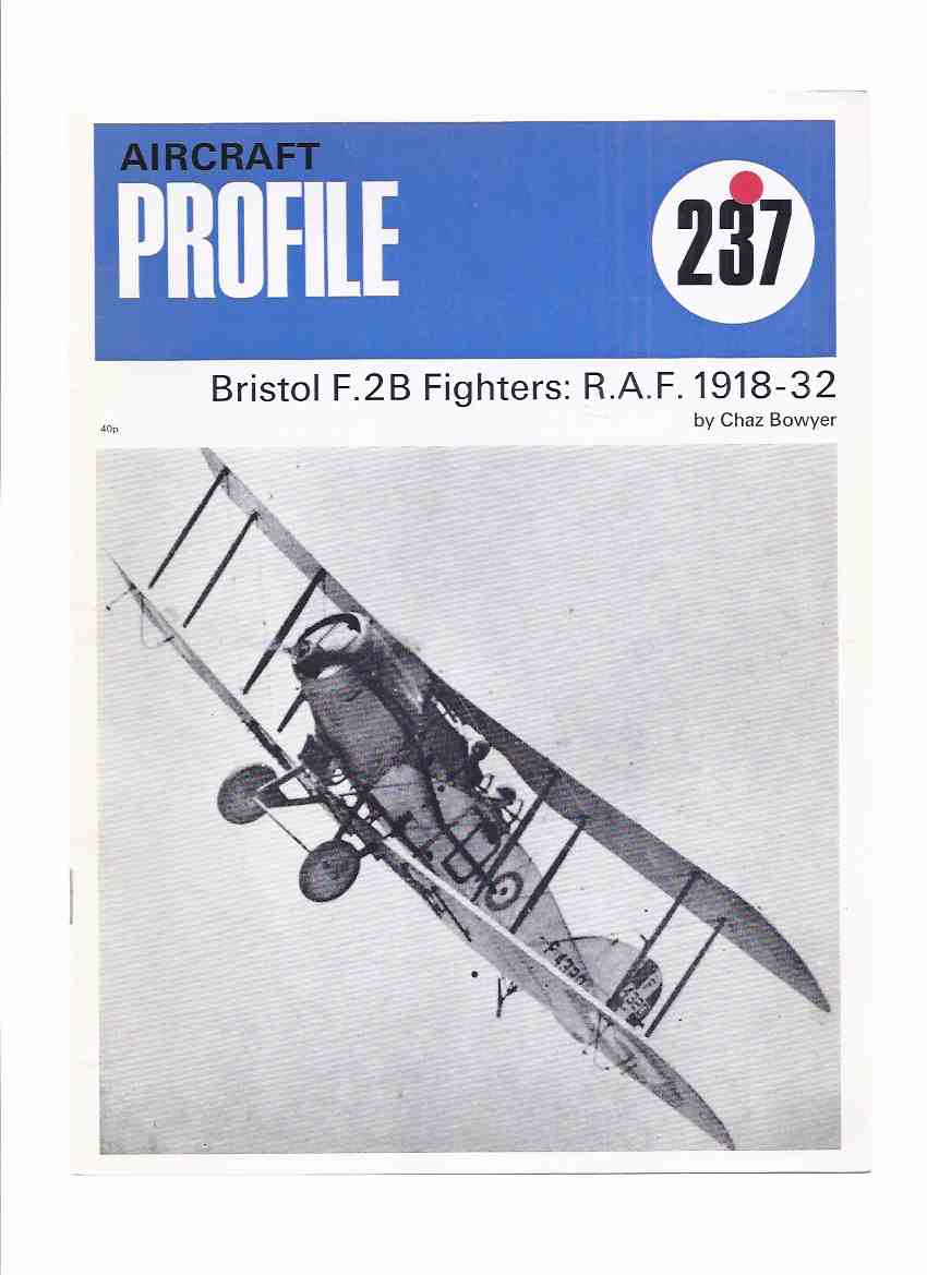 Image for Aircraft Profile Series, # 237: Bristol F.2B Fighters, RAF, 1918 - 32 ( R.A.F. / Royal Air Force / 1932 )