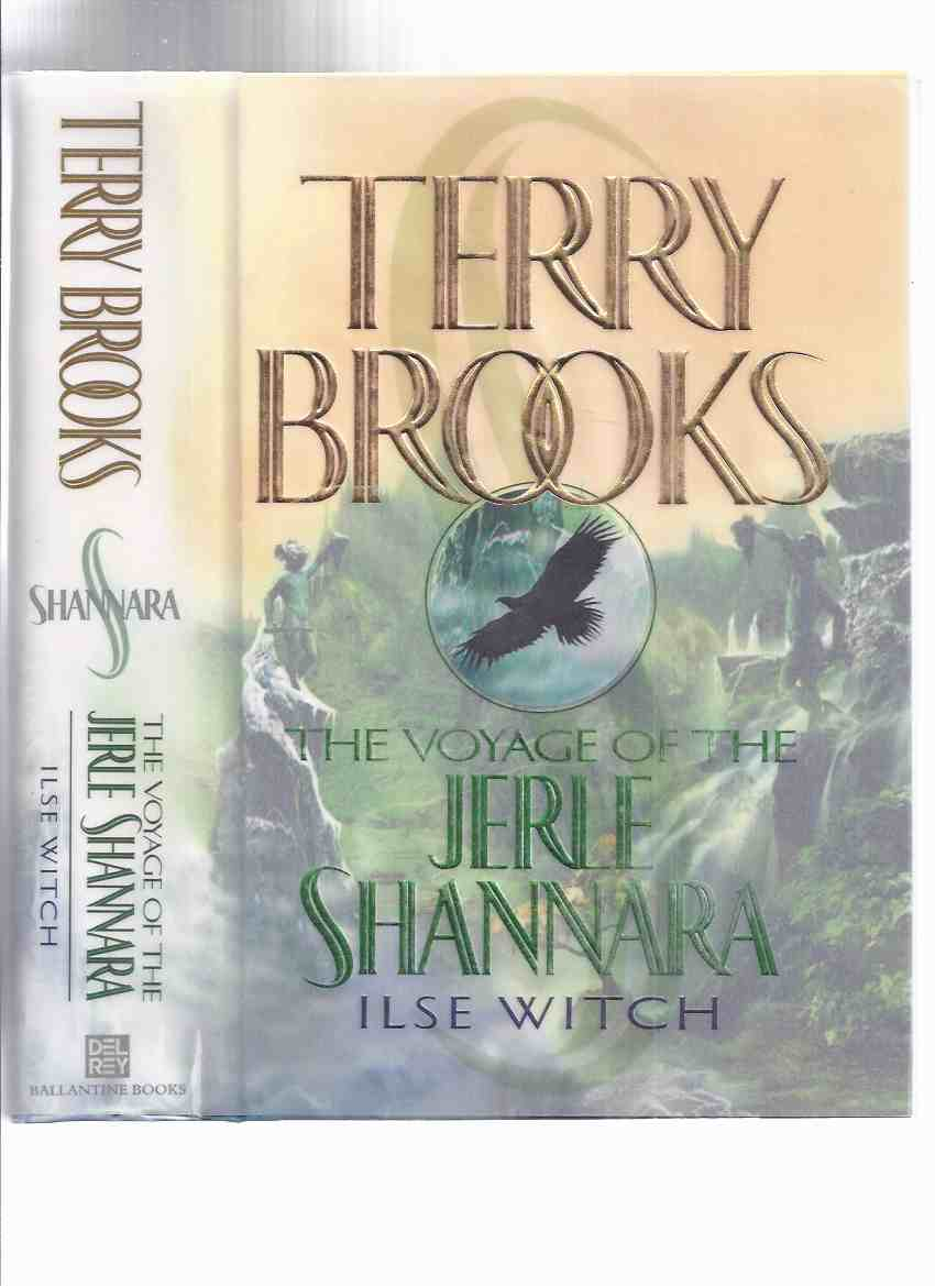 Image for Ilse Witch:  Book One of the Voyage of the Jerle Shannara -by Terry Brooks -a Signed Copy ( Volume 1 )