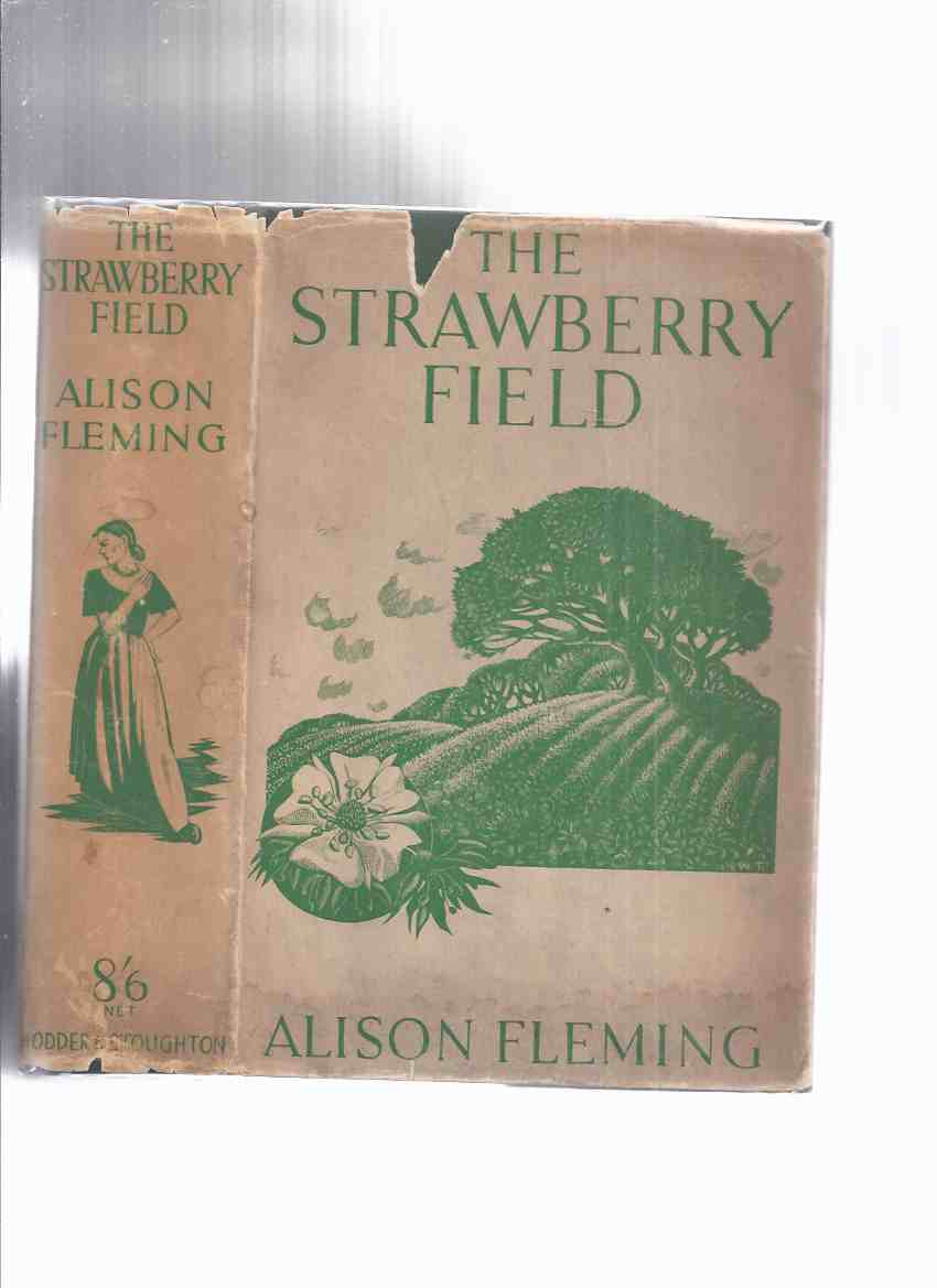Image for The Strawberry Field ---by Alison Fleming (author of Christina Strang )