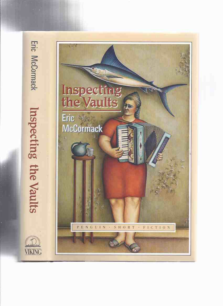 Image for Inspecting the Vaults -by Eric McCormack ---a Signed Copy