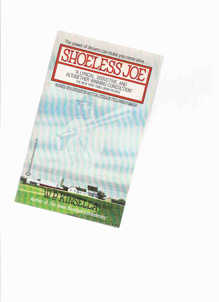 Image for Shoeless Joe -by W P Kinsella ---a Signed Copy ( filmed as Field of Dreams )( Joe Jackson )