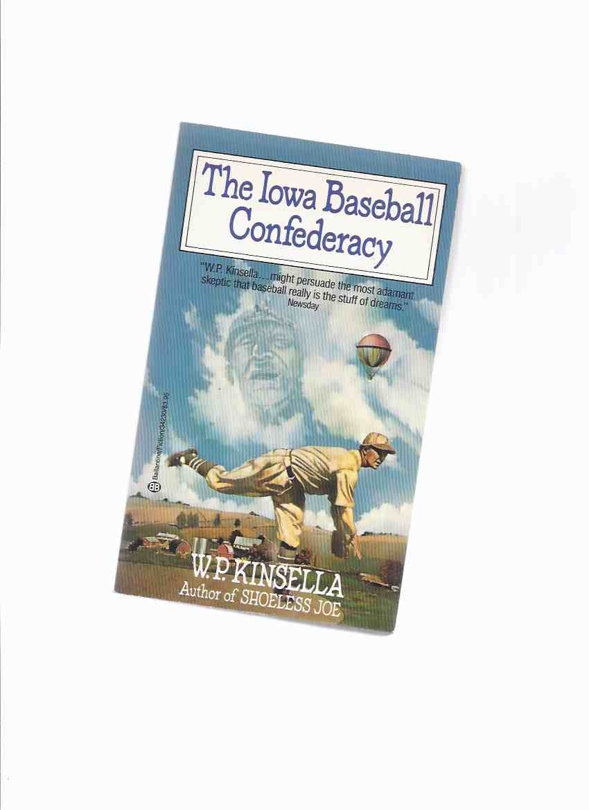 Image for The Iowa Baseball Confederacy -by W P Kinsella -a Signed Copy