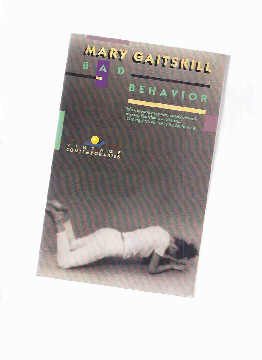 Image for Bad Behavior: Vintage Contemporaries Edition  -by Mary Gaitskill -a Signed Copy