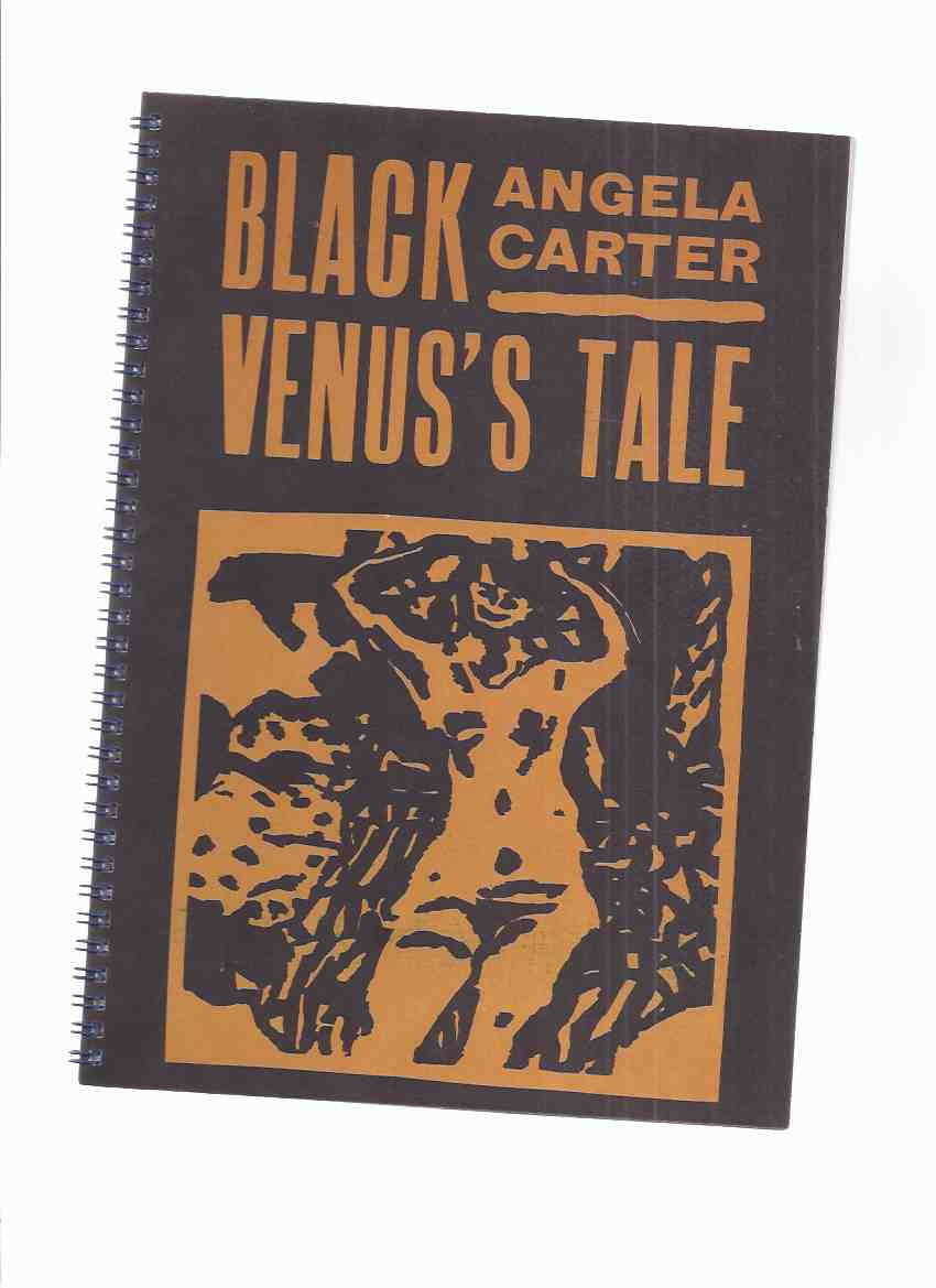 Image for Black Venus's Tale -by Angela Carter with Woodcuts By Philip Sutton