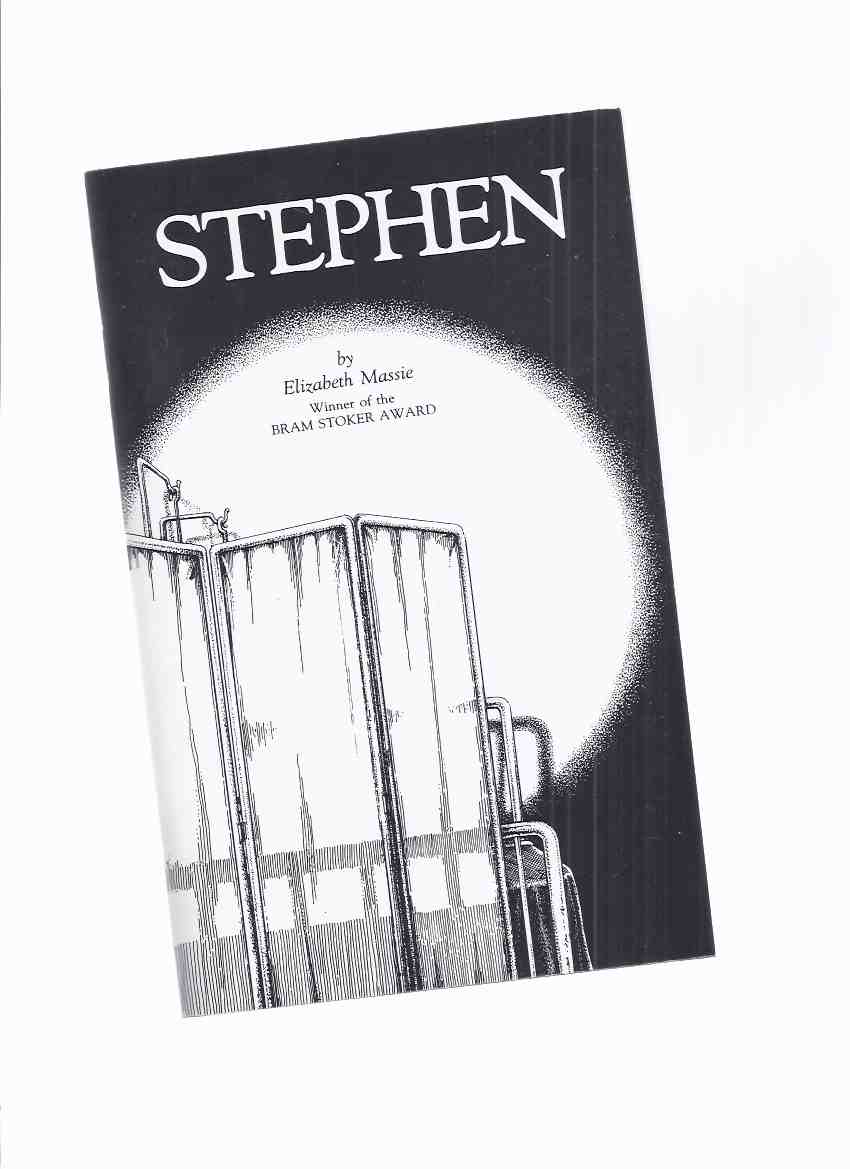 Image for Stephen -by Elizabeth Massie -a Signed Copy, # 201 of 1000 Copies