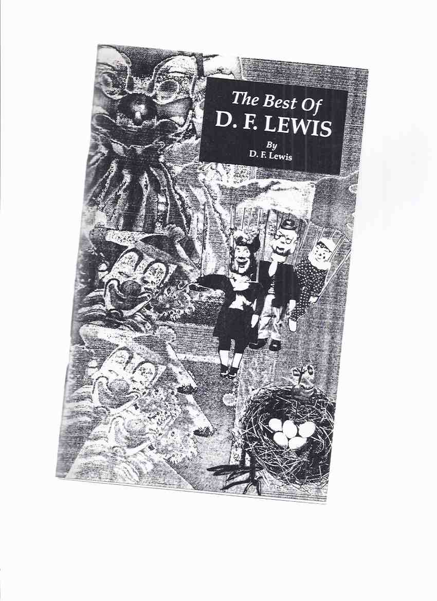 Image for The Best of D F Lewis -a Signed Copy, # 260 of 1000 Copies