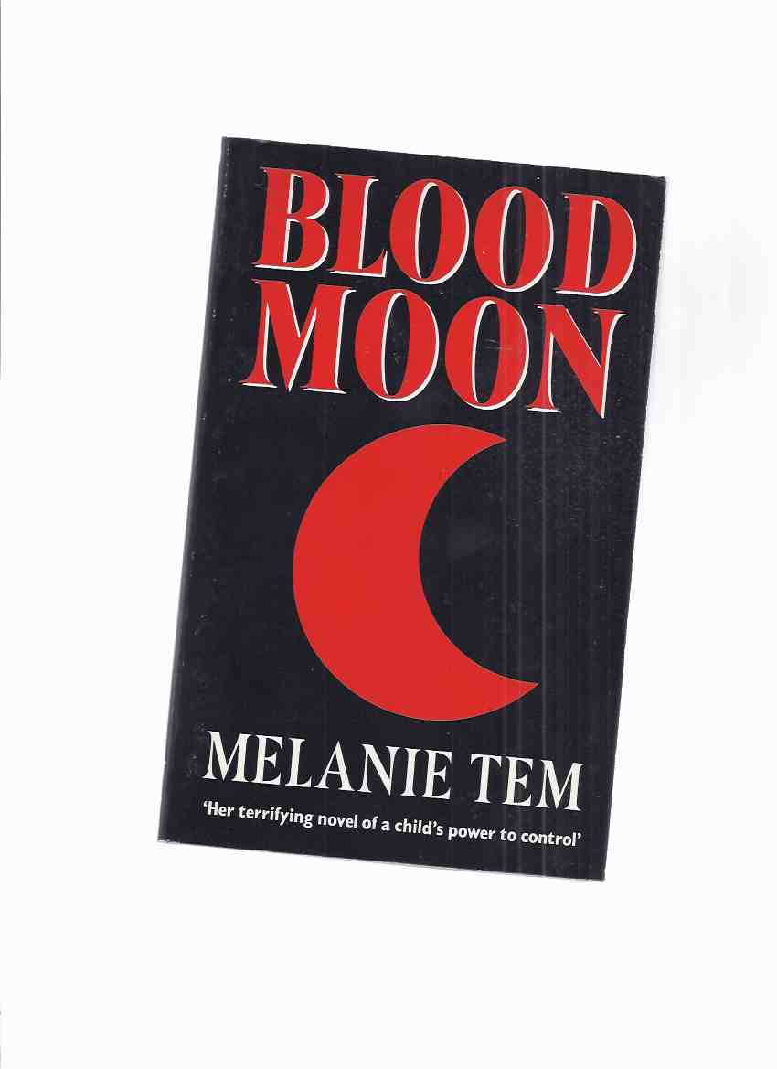 Image for Blood Moon -by Melanie Tem