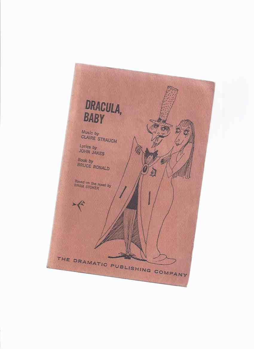 Image for Dracula Baby -a Musical Comedy:  The Dramatic Publishing Company ( a Play Based on Bram Stoker's Dracula )