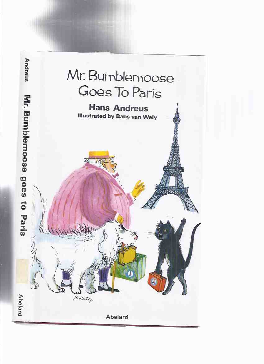 Image for Mr Bumblemoose Goes to Paris -by Hans Andreus ( Meester Pompelmoes )