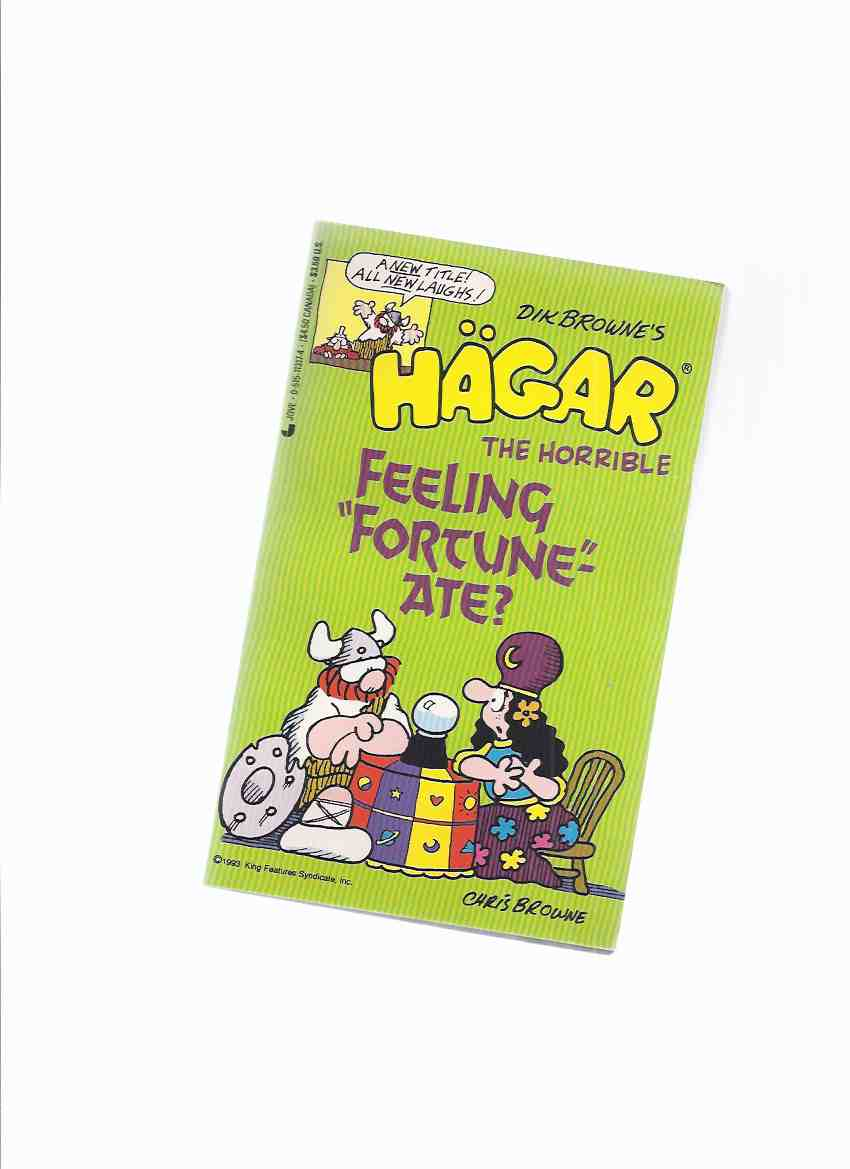 Image for Hagar the Horrible:  Feeling Fortune-Ate ( b&w Cartoons / Comics )( Fortunate )