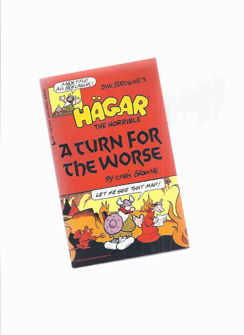 Image for Hagar the Horrible:  A Turn for the Worse ( b&w Cartoons / Comics )