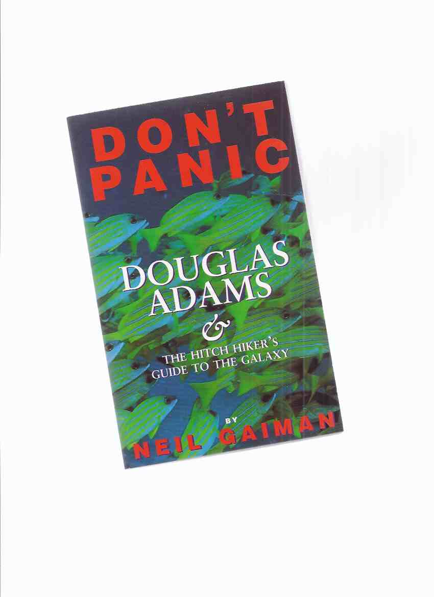 Image for Don't Panic:  Douglas Adams & The Hitch Hiker's Guide to the Galaxy ( Hitchhiker's / Hitchhikers )