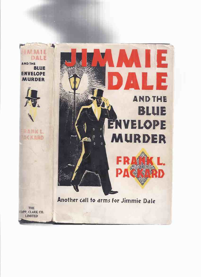 Image for Jimmie Dale and the Blue Envelope Murder -Another Call to Arms for Jimmie Dale -by Frank L Packard ( !st Canadian Edition )