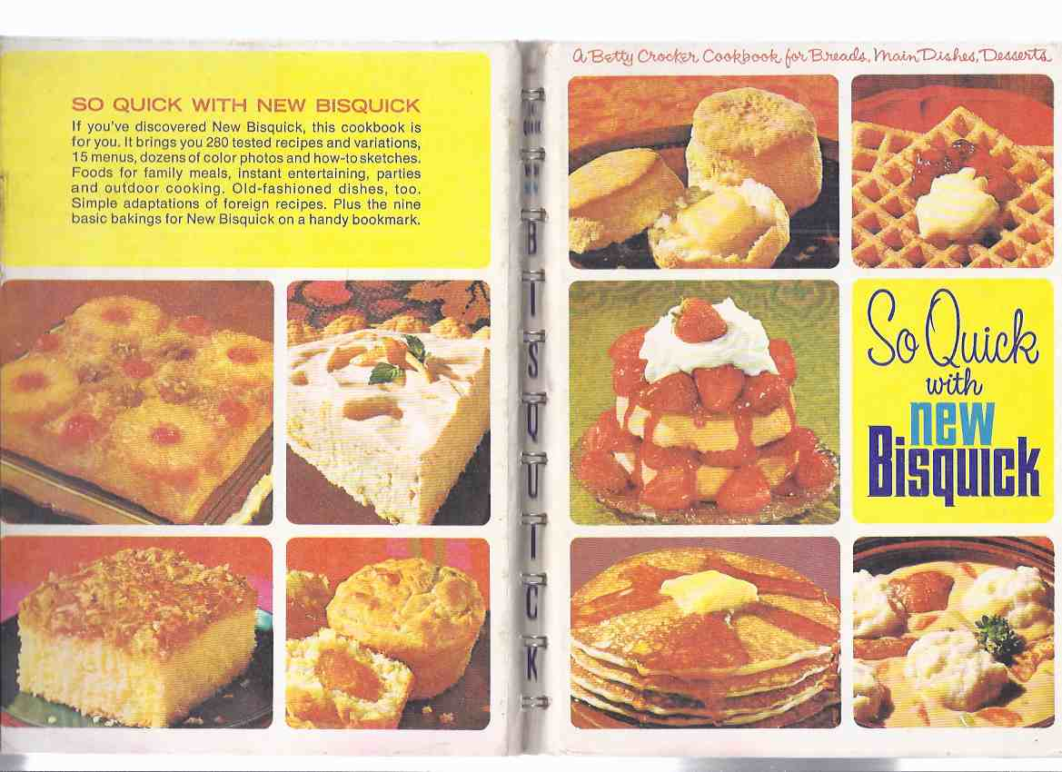 Image for So Quick with Bisquick:  A Betty Crocker Cookbook for Breads, Main Dishes and Desserts ( Cook Book / Recipes / Cooking )
