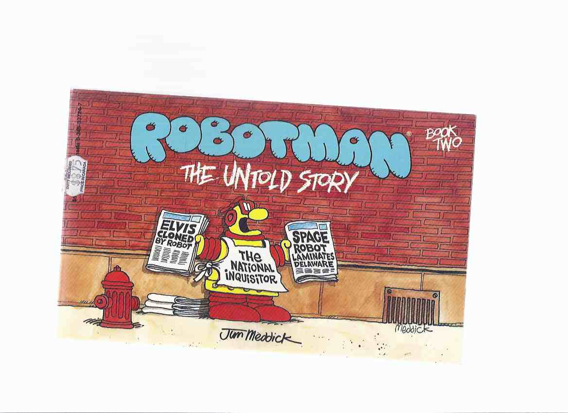 Image for Robotman, the Untold Story -book Two -by Jim Meddick ( Volume 2 )