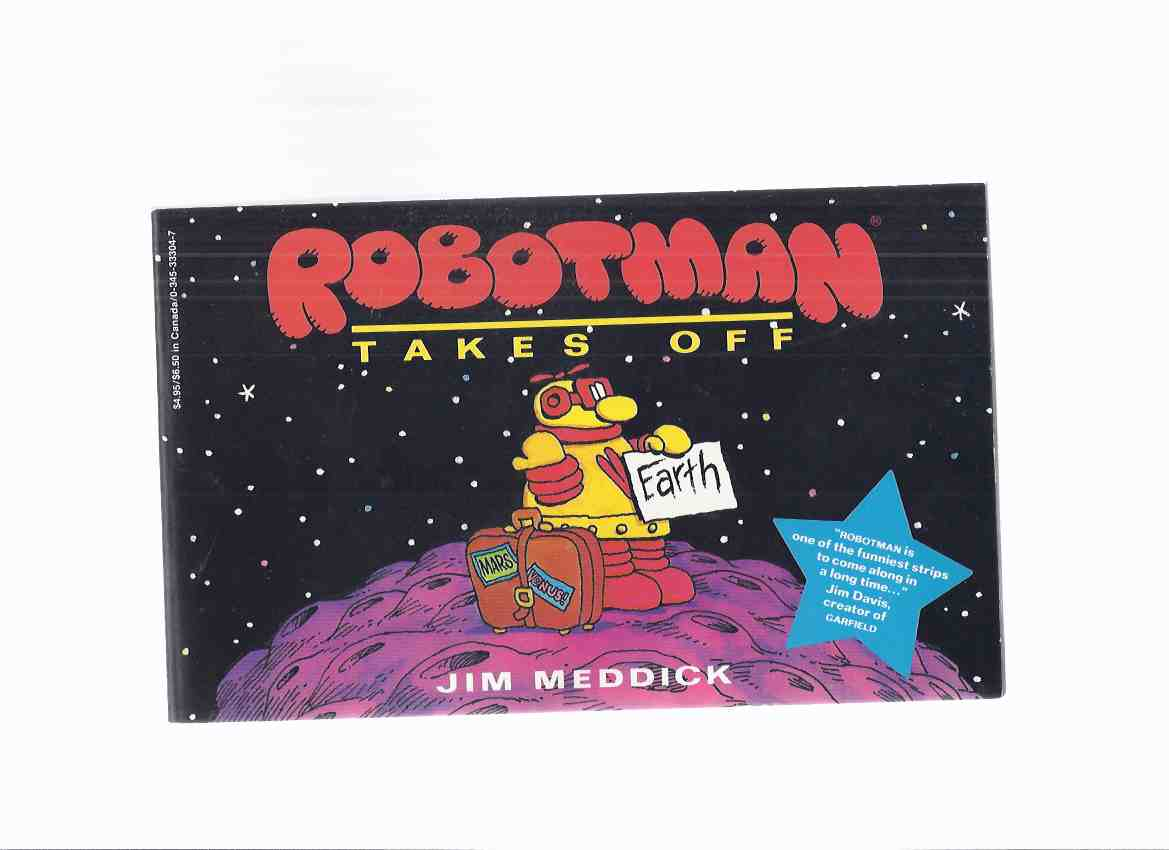Image for Robotman Takes Off -by Jim Meddick
