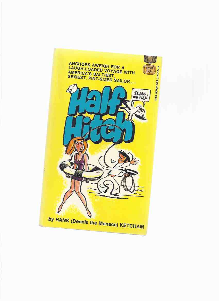 Image for Half Hitch -by Hank ( Dennis the Menace ) Ketcham ( b&w Cartoons / Comics )