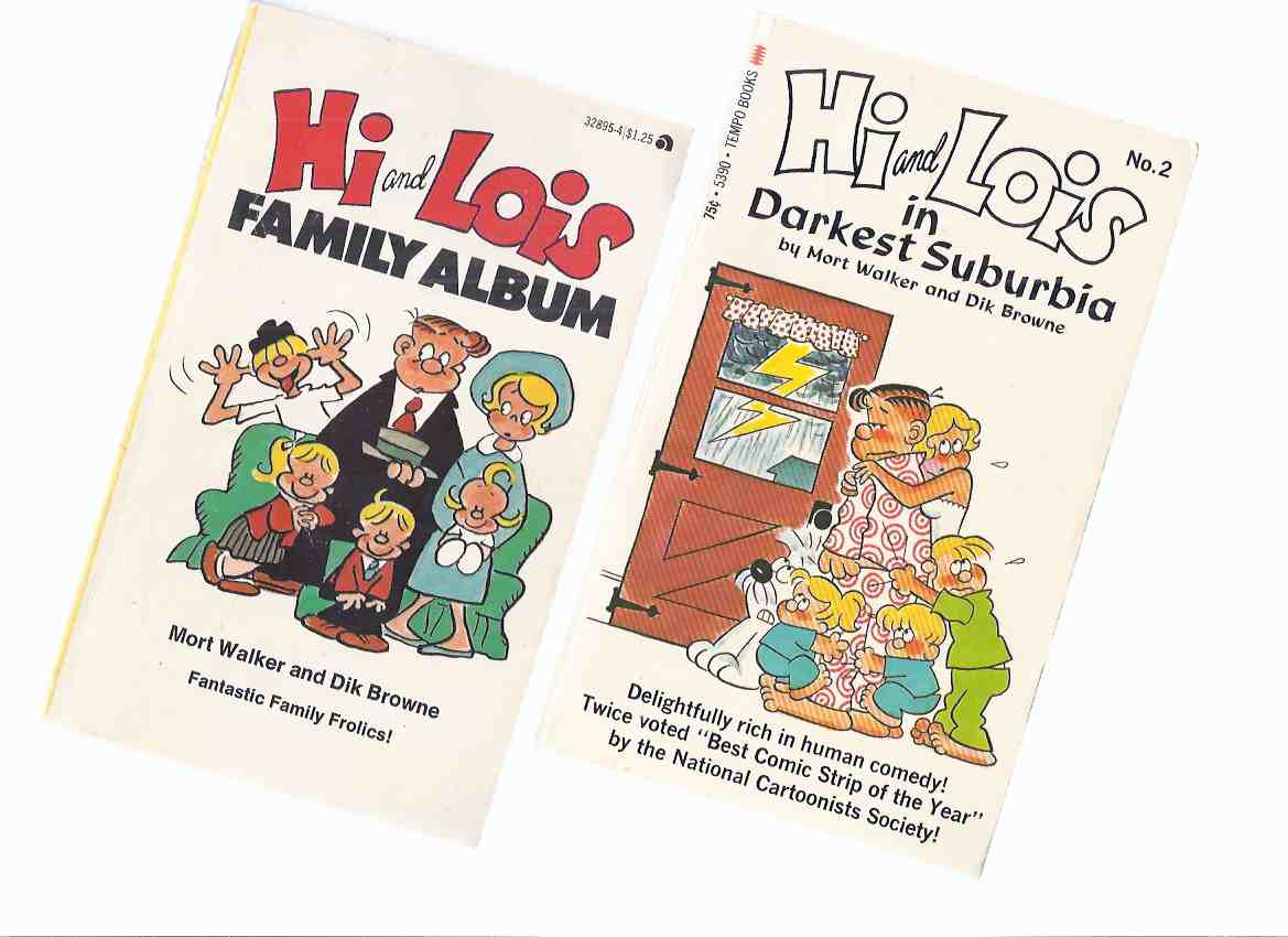 Image for Hi & Lois - In Darkest Suburbia ---with Family Album -by Mort Walker and Dik Browne ( Hi and Lois Flagston )