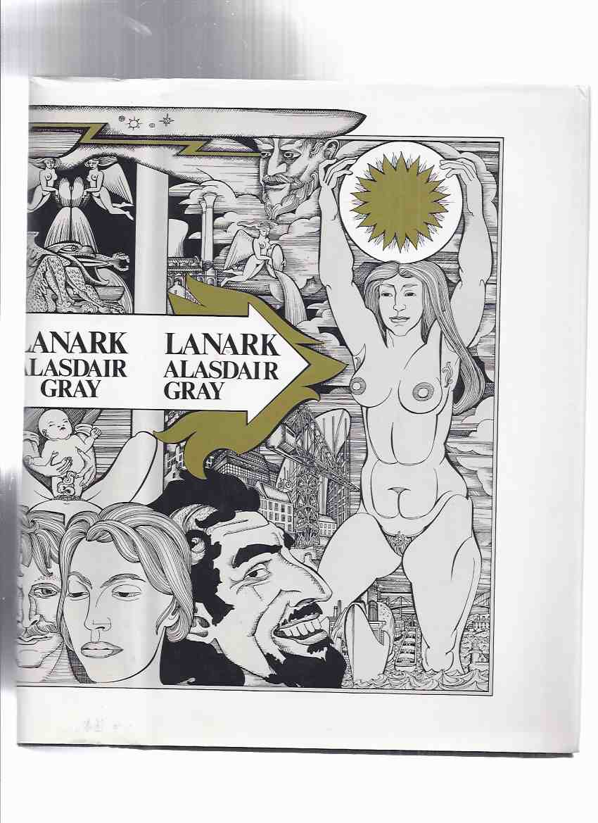 Image for Lanark:  A Life in Four Books -by Alasdair Gray -a Signed Copy ( 1981 Canongate 1st Edition )( 4 )