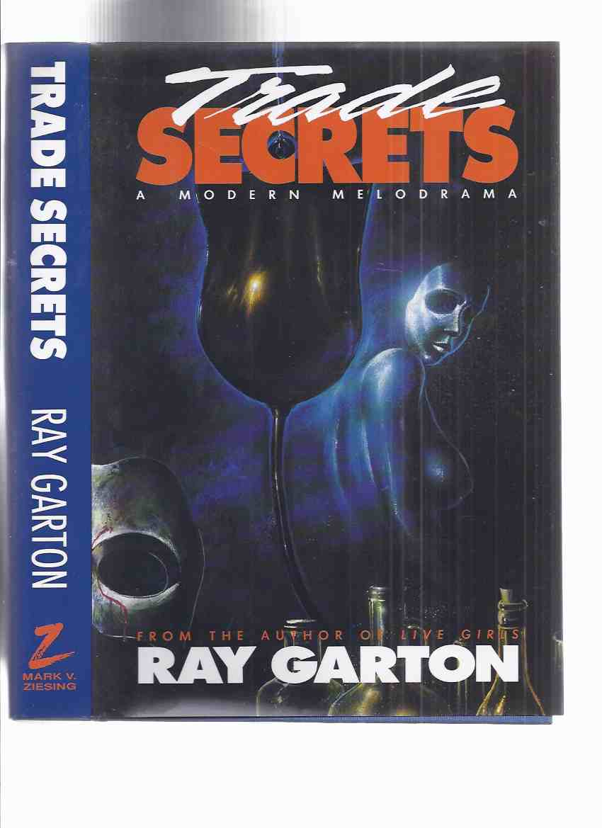 Image for Trade Secrets: A Modern Melodrama  ---by Ray Garton -a signed Copy,