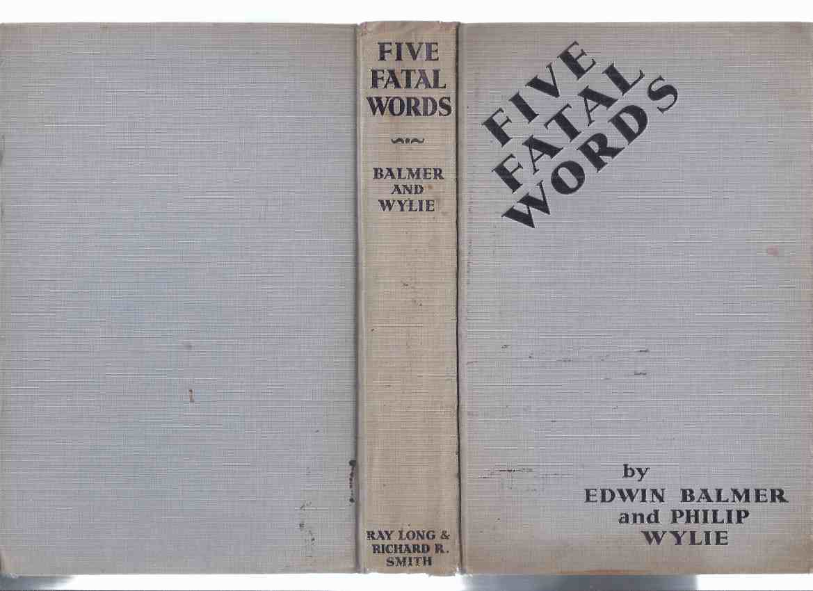 Image for Five Fatal Words  -by Edwin Balmer and Philip Wylie ( 5 )