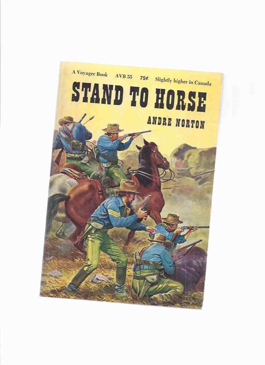 Image for Stand to Horse ---by Andre Norton