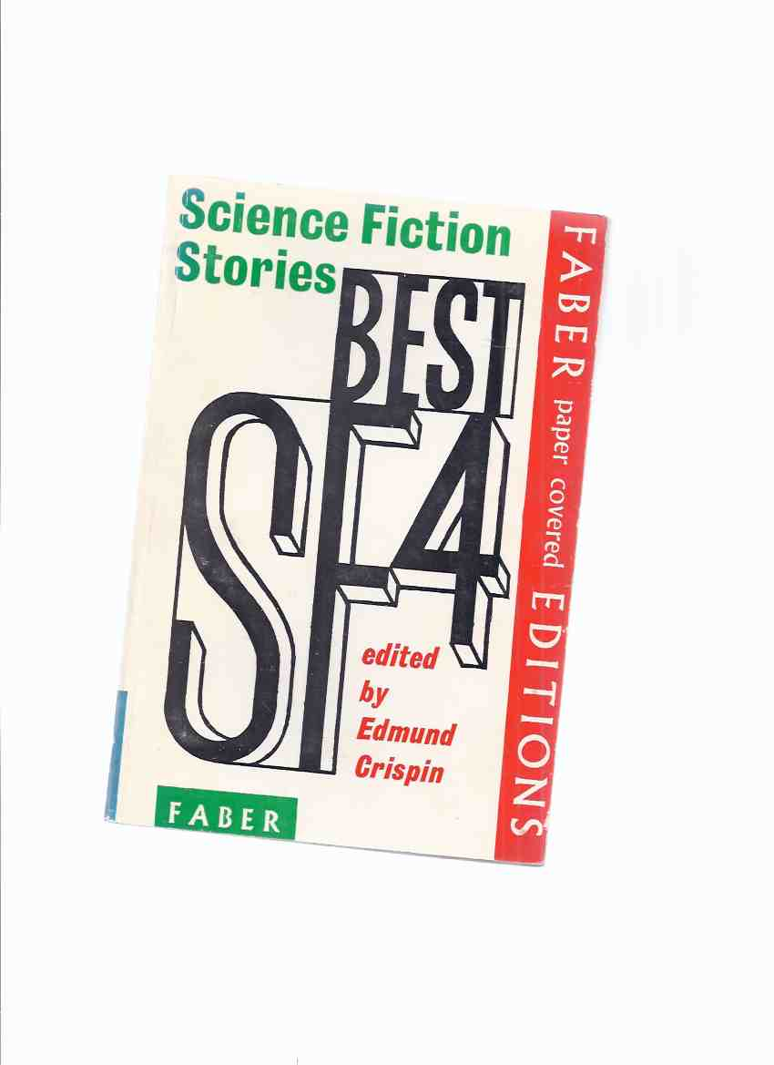 Image for Best SF 4 - Science Fiction Stories ( Four )(inc. Short Life; Subway Named Mobius; It's a Good Life; Flowers for Algernon; Balaam; Yellow Pill; Bliss of Solitude; Psyclops; Hobbyist; BAXBR/DAXBR )