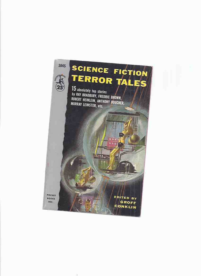 Image for Science Fiction Terror Tales - 15 Stories ( Punishment Without Crime; Arena; Leech; Through Channels; Lost Memory; Memorial; Prott; Flies; Microscopic Giants; Other Inauguration; Nightmare Brother; Pipeline to Pluto; Impostor; They; Let Me Live in House)