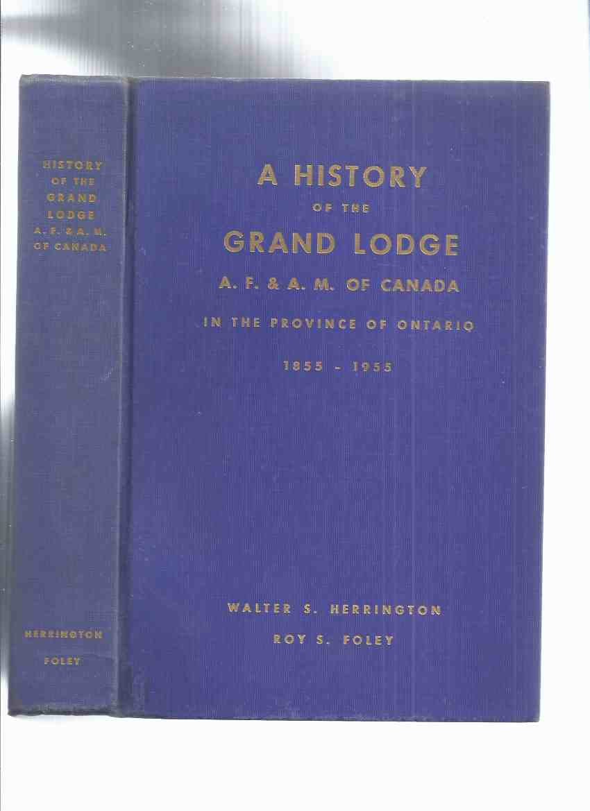 Image for The First 100 ( One Hundred ) Years: A History of the Grand Lodge A. F. &  A. M.  of Canada in the Province of Ontario, 1855 to 1955 ( AF&AM / AF & AM )(Masons, Freemasons, Freemasonry in Canada)
