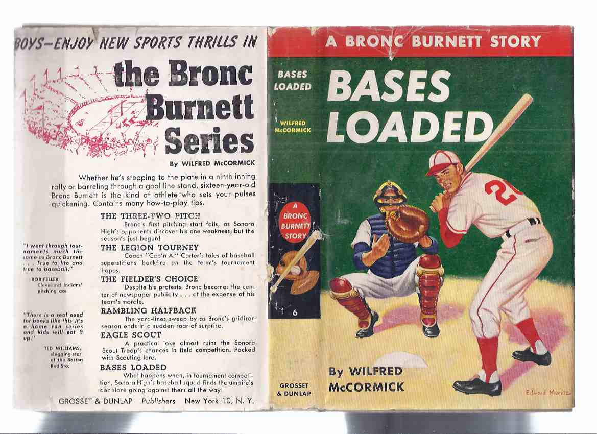 Image for Bases Loaded:  A Bronc Burnett Story, Volume No. 6 -by Wilfred McCormick ( Book # Six )